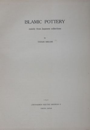 Islamic Pottery mainly from Japanese collections