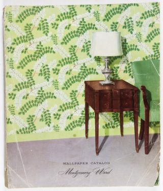 Montgomery Ward Wallpaper Catalog. Montgomery Ward, Inc Co.