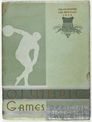 "Xth Olympiad Los Angeles 1932 ""Olympic Games - Official Pictorial Souvenir"" n/a."