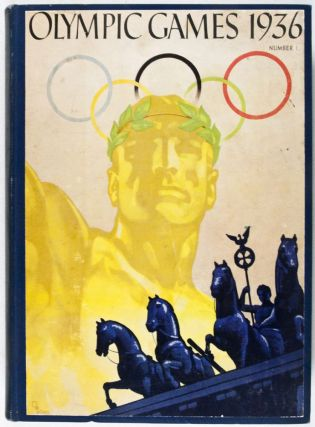 Olympic Games 1936: Official Publication of the Publicity Commission for the XI. Olympic Games Berlin 1936 and for the IV. Olympic Winter Games Garmisch-Partenkirchen. Dr. Friedrich Richter.