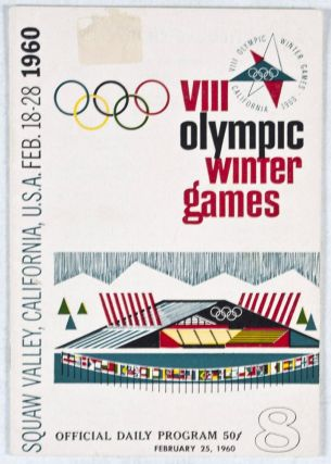 VIII Olympic Winter Games, Squaw Valley, California, USA. Feb. 18-28, 1960: Official Daily...