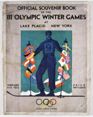 Official Souvenir Book of the III Olympic Winter Games at Lake Placid, New York, February 4-13,...