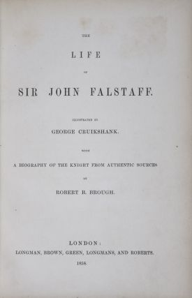 The Life of Sir John Falstaff: A Biography of the Knight from Authentic Sources