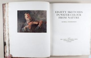 Eighty Sketches in Water Colour from Nature. Russell Stephenson