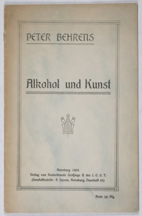 Alkohol und Kunst (Alcohol and Art). Peter Behrens