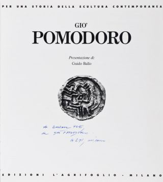 Giò Pomodoro [INSCRIBED AND SIGNED BY THE ARTIST]