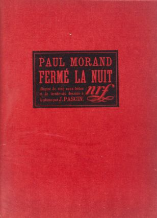 Fermé la Nuit [W/ 5 COLOR ETCHINGS]. Paul Morand, J. Pascin, Text