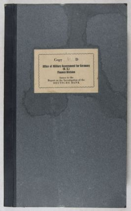 Annex to the Report on the Investigation of the Deutsche Bank, March 1947, Copy 46 D