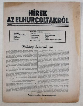 Hírek Az Elhurcoltakról. Two issues: #1, July 5, 1945 and #4, September 1, 1945. (News About...