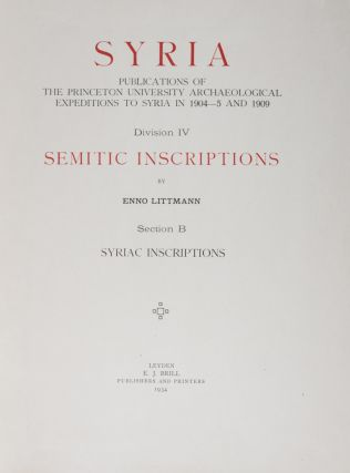 Syria: Publications of the Princeton University Archaeological Expeditions to Syria in 1904-5 and...