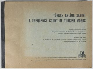 Türkçe Kelime Sayimi: A Frequency Count of Turkish Words. Joe Pierce, Paul T. Luebke