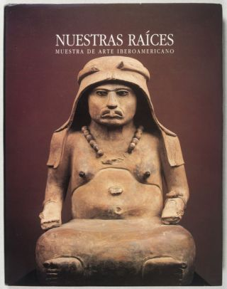 Nuestras Raíces: Muestra de arte Iberoamericano (Our Roots: Exhibition of Latin-American art). Jaime Bali, Michel Zabé.