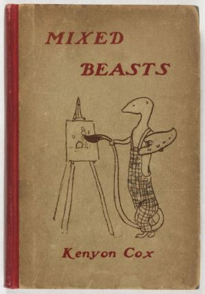 Mixed Beasts: Rhymes and Pictures. Kenyon Cox.