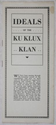 Ideals of the Ku Klux Klan. Ku Klux Klan.