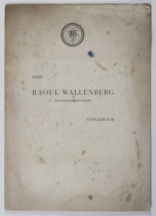 Letter to Raoul Wallenberg and the Official Extract of the Wallenberg Commemoration Gathering of...