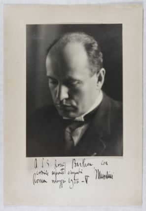 Photograph: Portrait of Mussolini [INSCRIBED BY BENITO MUSSOLINI TO LOUIS BARTHOU]