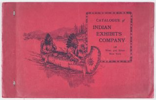 Catalogue of Indian Exhibits Company: Genuine Indian and Mexican Curios. n/a