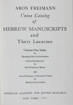 Union Catalog of Hebrew Manuscripts and Their Location. Volume One: Index. Volume Two: Union...