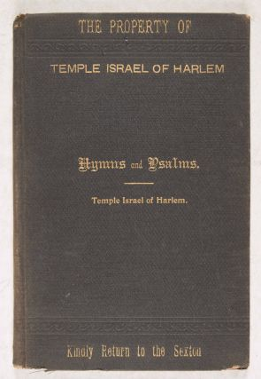 Hymns Collected From Various Sources And Selections From the Psalms For The Use Of The...