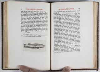The Compleat Angler, or The Contemplative Man's Recreation: Being a Discourse of Fish and Fishing Not Unworthy the Perusal of Most Anglers