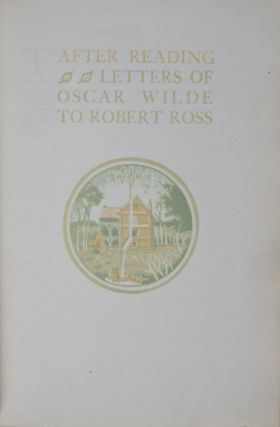 After Reading: Letters of Oscar Wilde to Robert Ross. Oscar Wilde