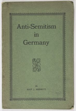Anti-Semitism in Germany. Max J. Merritt