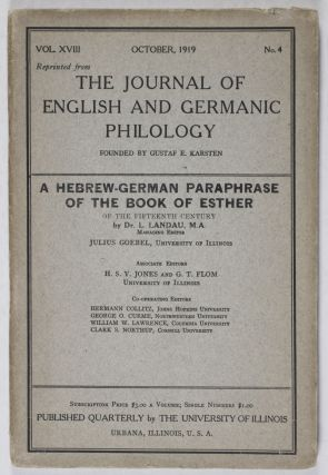 The Journal of English and Germanic Philology: A Hebrew-German Paraphrase of the Book of Esther. Dr. L. Landau.