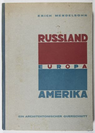 Russland, Europa, Amerika: Ein architektonischer Querschnitt (Russia, Europe, America: An Architectural Cross Section)
