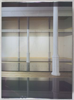 Robert Irwin: Projects & Exhibitions [SIGNED]. Robert Irwin, Philipp Scholz Rittermann.