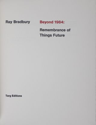 Beyond 1984 Remembrance Of Things Future SIGNED