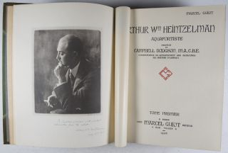 Arthur Wm. Heintzelman Aquafortiste [INSCRIBED AND SIGNED BY BOTH THE ARTIST AND THE AUTHOR TO CAMPBELL DODGSON]