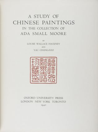 A Study of Chinese Paintings in the Collection of Ada Small Moore [WITH] Supplement