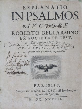 Explanatio in Psalmos. Roberto Bellarmino, Robert Bellarmine*.