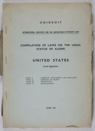 Complilation of Laws on the Legal Status of Aliens: United States Local Legislation. n/a