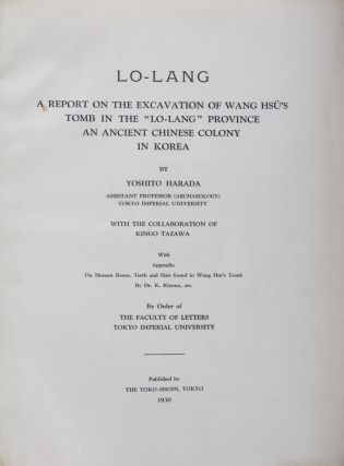 "樂浪) Lo-lang, a Report on the Excavation of Wang Hsü's Tomb in the ""Lo-lang"" Province, an..."