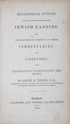 Biographical Notices of Some of the Most Distinguished Jewish Rabbies, and Translations of...