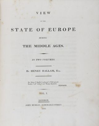 View of the State of Europe During the Middle Ages. 2-vol. set (Complete). Henry Hallam