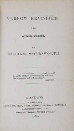 The Poetical Works of William Wordsworth (1832). 4-Vol. set (Complete) [WITH] Yarrow Revisited and Other Poems (1835)