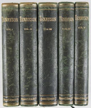The Poetical Works of Alfred Tennyson. Vol. I. Early Poems, and English Idylls; Vol. II. Locksley Hall, Lucretius, and Other Poems; Vol. III. The Idylls of the King; Vol. IV. The Princess, and Maud; Vol. V. Enoch Arden, and In Memoriam. 5-vol. set (Complete)