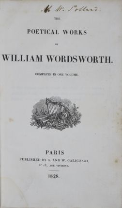 The Poetical Works of William Wordsworth. Complete in One Volume