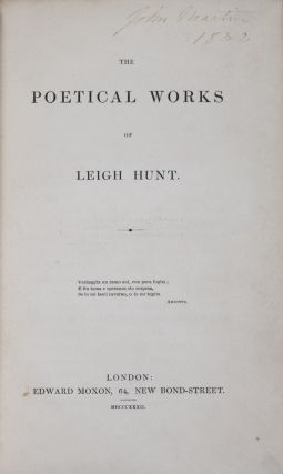 The Poetical Works of Leigh Hunt. Leigh Hunt