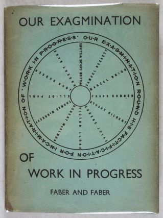 Our Exagmination Round His Factification for Incamination of Work in Progress (Roger Senhouse's Copy)