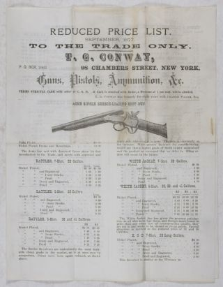 Reduced Price List. September 1877. To the Trade Only. T. C. Conway, P. O. Box, 2063. 98 Chambers Street, New York, Guns, Pistols, Ammunition, &c. T. C. Conway.