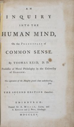 An Inquiry into the Human Mind, on the Principles of Common Sense. Thomas Reid.