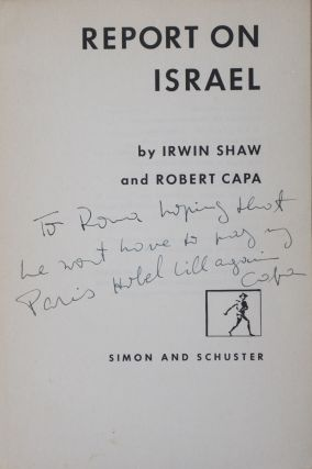 Report on Israel [INSCRIBED AND SIGNED BY ROBERT CAPA]