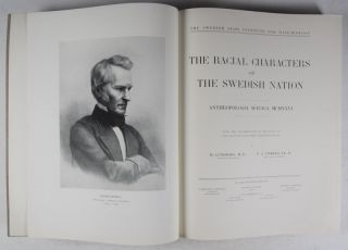 The Racial Characters of the Swedish Nation [WITH] The Race Biology of the Swedish Lapps Part I