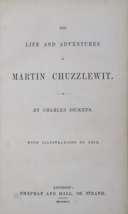 The Life and Adventures of Martin Chuzzlewit. Charles Dickens, Hablot K. Brown, aka Phiz.