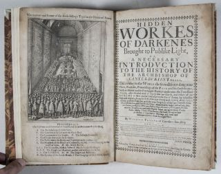 Hidden Workes of Darkenes Brought to Publike Light, or A Necessary Introduction to the History of the Archbishop of Canterburie's Triall [SIGNED] [FROM THE PRIVATE LIBRARY OF HENRY THOMAS BUCKLE]. William Prynne.