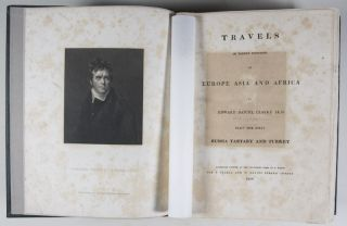 Travels in Various Countries of Europe, Asia and Africa: Part The First, Russia, Tartary and Turkey (1810); Part The Second, Section The First, Greece, Egypt and The Holy Land (1812); Part The Second, Section The Second, Greece, Egypt and The Holy Land (1814); Part The Second, Section The Third, Greece, Egypt and The Holy Land To Which is Added a Supplement Respecting the Author's Journey from Constantinople to Vienna. Containing His Account of the Gold Mines of Transylvania and Hungary (1816); Part The Third, Section The First, Scandinavia (1819); Part The Third, Section The Second, Scandinavia (1823). [WITH 185 COPPER PLATES AND 157 VIGNETTES AND CUTS]. 6-vol. set (Complete)