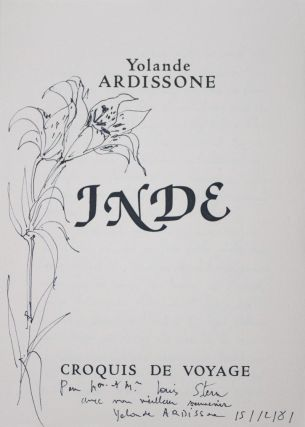 Inde : Croquis de Voyage [INSCRIBED, SIGNED, WITH ORIGINAL DRAWING]. Yolande Ardissone.